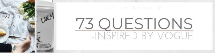 73 Questions- Inspired By Vogue